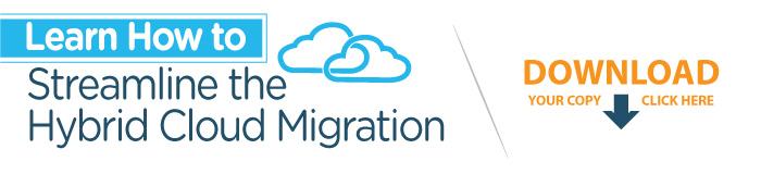 How to streamline hybrid cloud migration