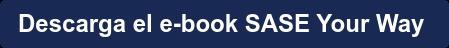 Descarga el e-book SASE Your Way