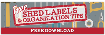 Free Shed Labels & Organization Tips