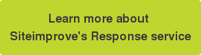 Click to read information about Siteimprove's Response service