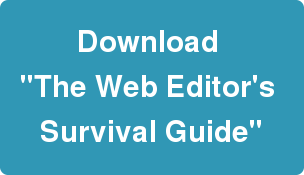 Get The Web Editor's Survival Guide.