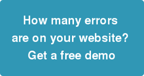 How many errors are on your website? Get a free demo