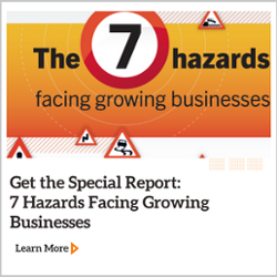 7 Hazards Facing Growing Businesses