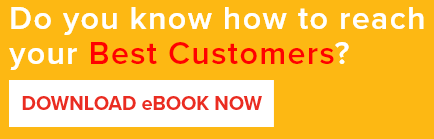 Do you know how to reach your Best Customers?