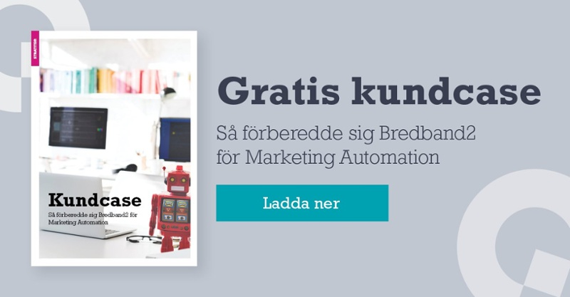 Stratiteq - Så förberedde sig Bredband2 för Marketing Automation