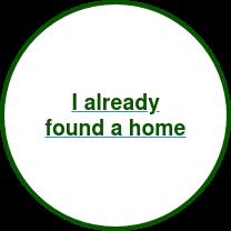 I already found a home