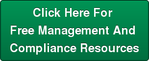 Click Here For  Free Management And  Compliance Resources