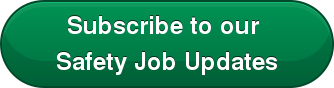 Subscribe to our  Safety Job Updates
