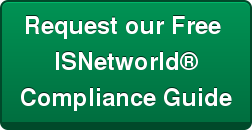 Request our Free  ISNetworld® Compliance Guide
