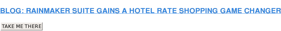 READ THE HOTEL RATE SHOPPING BLOG TAKE ME THERE