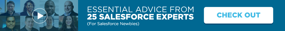 Essential Advice from 25 Salesforce Experts