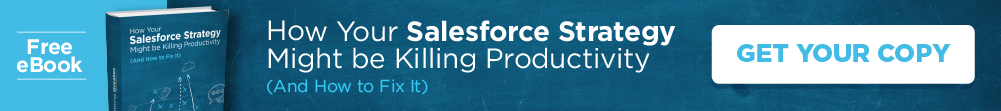 How Your Salesforce Strategy Might be Killing Productivity