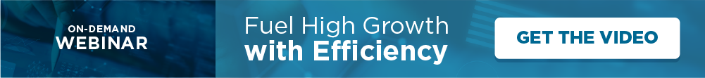 Fuel High Growth with Efficiency