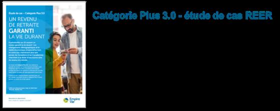 Catégorie Plus 3.0 - étude de cas REER