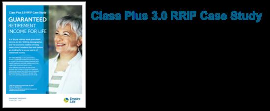 Class Plus 3.0 RRIF Case Study