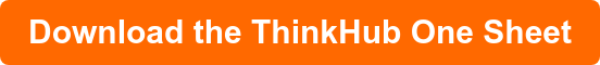 Download the ThinkHub One Sheet