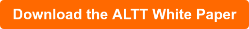 Download the ALTT White Paper