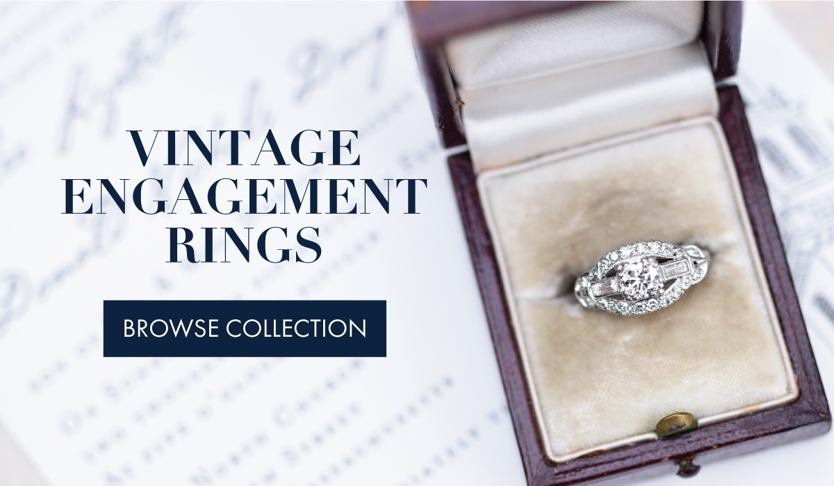Vintage Engagement Rings - Browse Collection