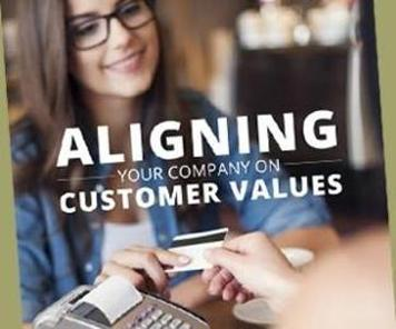 Align Your Company On Customer Values with this free ebook