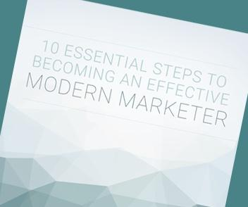 Download the 10 Essential Steps to Becoming a Modern Marketer
