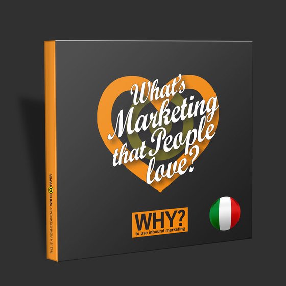 """What's marketing that people love?"" Ebook edizione in italiano"