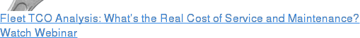 Fleet TCO Analysis: What's the Real Cost of Service and Maintenance? Watch  Webinar