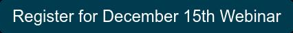 Register for December 15th Webinar