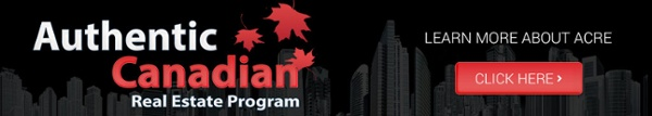 Learn more about the Authentic Canadian Real Estate Program