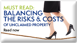 Read the blog: Balancing the risks & costs of unclaimed property