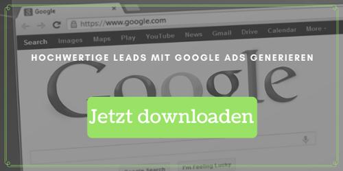 Hochwertige Leads mit Google Ads generieren