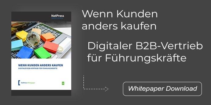 Wenn Kunden anders kaufen - Digitaler B2B-Vertrieb.