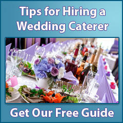 Tips for HIring a Wedding Caterer