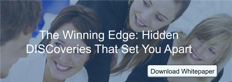 The Winning Edge: Hidden DISCoveries That Set You Apart
