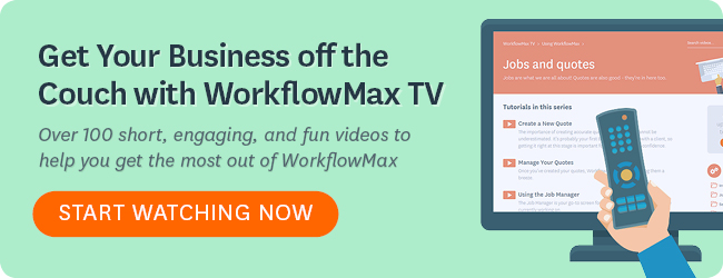 WorkflowMax TV - Start Watching Now