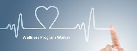 Wellness Program Waiver