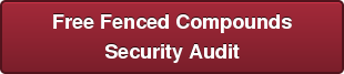 Free Fenced Compounds Security Audit