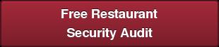 Free Restaurant Security Audit