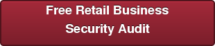 Free Retail Business Security Audit
