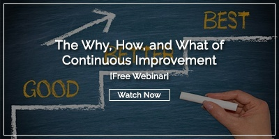 [Watch Now] The Why, How, and What of Continuous Improvement
