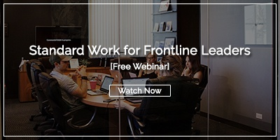 Standard Work for Frontline Leaders webinar