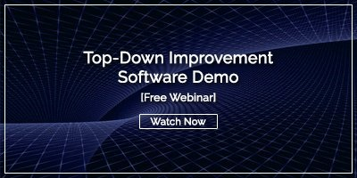 [Watch Now] Top-Down Improvement Software Demo