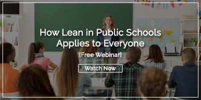 [Watch Now] How Lean in Public Schools Applies to Everyone