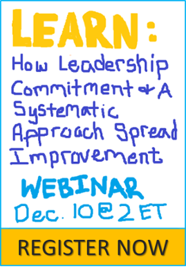Register for How Leadership Commitment and a Systematic Approach Spread Improvement