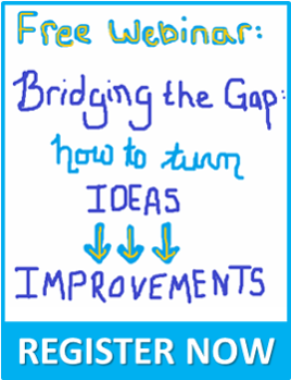 Register for Bridging the Gap: How to Turn Ideas into Improvements