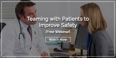 [Watch Now] Teaming with Patients to Improve Safety