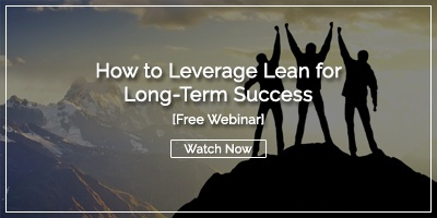 [Watch Now] How to Leverage Lean for Long-Term Success