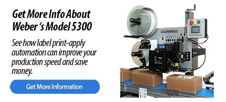 Get info on the Weber Model 5300 labeling system