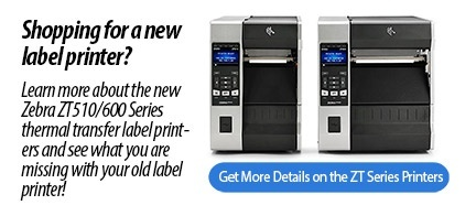 Zebra ZT510 & 600 Series Label Printers
