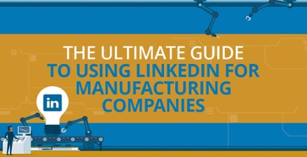 The-Ultimate-Guide-to-Using-for-Manufacturing-Companies