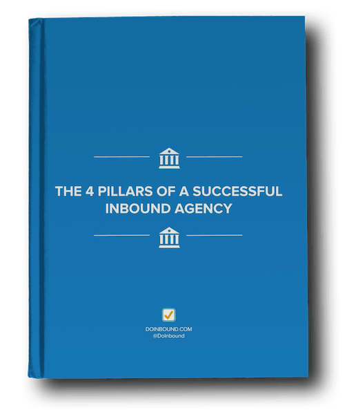 the four pillars of a successful inbound agency